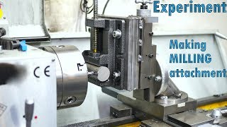 Making Lathe MILLING Attachment