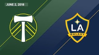 HIGHLIGHTS: Portland Timbers vs. LA Galaxy | June 2, 2018