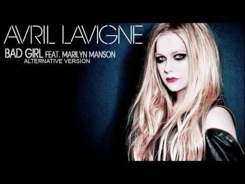 Avril Lavigne - Bad Girl Feat Marilyn Manson (Alternative Version)