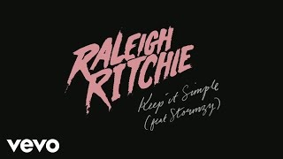 Raleigh Ritchie ft. Stormzy - Keep it Simple