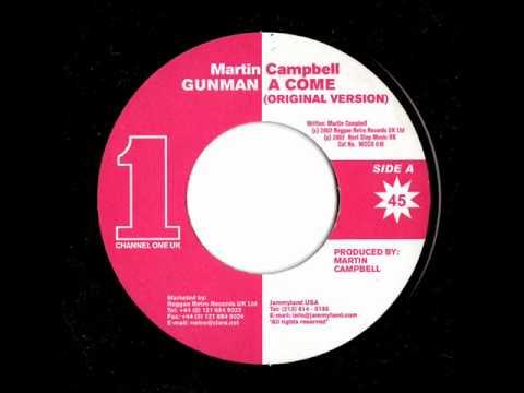 Martin Campbell  Gunman A Come Original Version