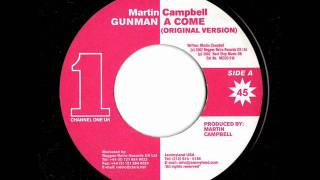 Martin Campbell - Gunman A Come (Original Version)