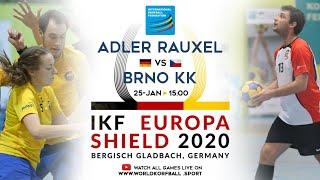 IKF ES 2020 KV Adler Rauxel - Brno KK
