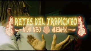 alemn-reyes-del-trapicheo-ft-kidd-keo