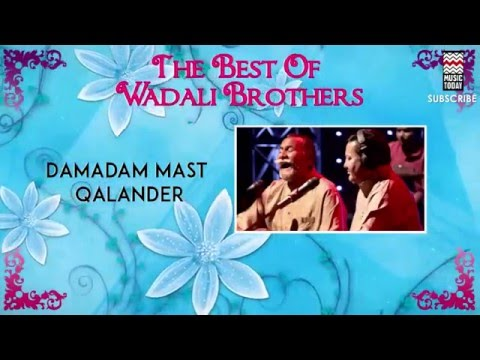 Damadam Mast Qalander - Wadali Brothers (Album:The Best OfWadali Brothers)