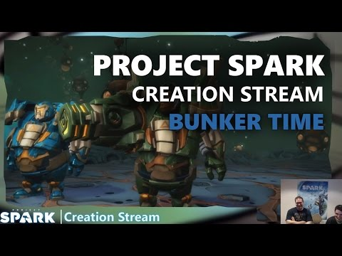 Project Spark Creation Stream: Bunker Time