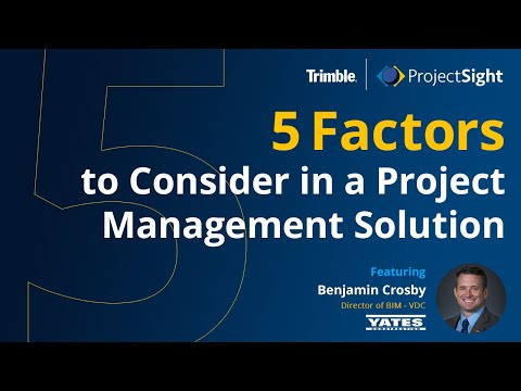 5 Factors to Consider in a Project Management solution