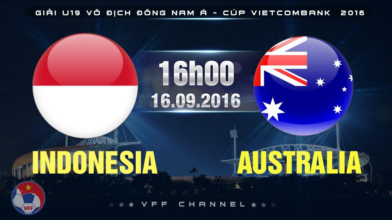 Xem lại: U19 Indonesia vs U19 Australia
