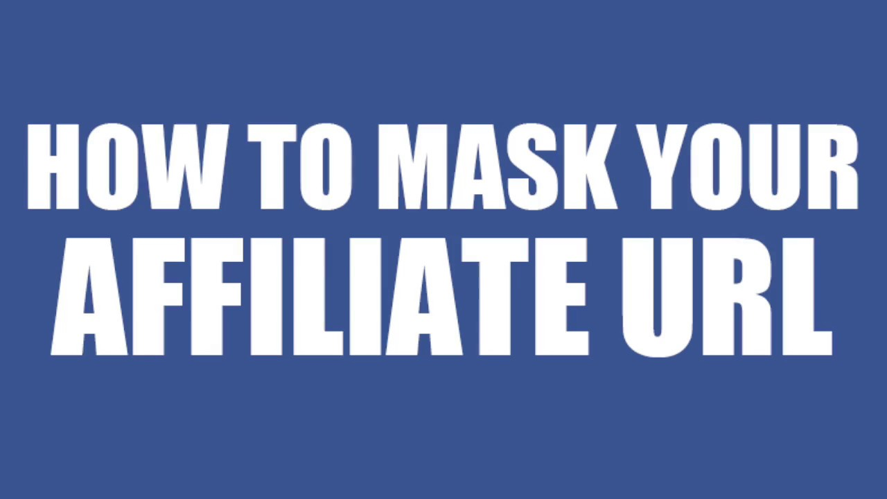 HOW TO MASK/CLOAK YOUR AFFILIATE LINK/URL QUICKLY