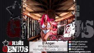 D'Angel - Whine Factory - November 2015