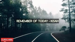 Remember Of Today Kisah Official Video Lirik