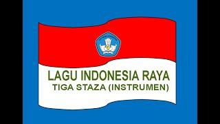 Download lagu Lagu Indonesia Raya 3 Stanza (Instrumen) Rekomendasi Kemendikbud