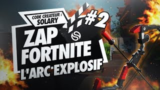 NEW : ZAP SOLARY FORTNITE #2 : LA NOUVELLE ARME EST TROP CHEATÉE