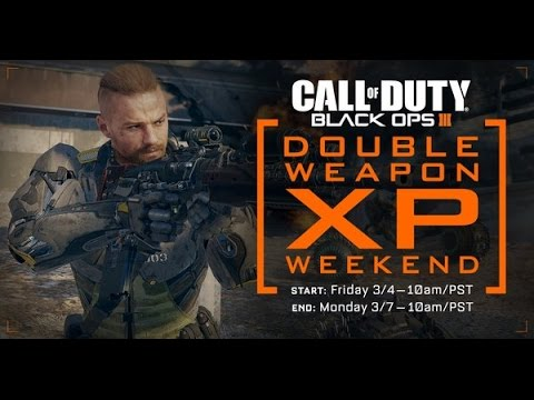 NEW! ANOTHER DOUBLE XP WEEKEND! DOUBLE WEAPON XP BLACK OPS 3! GET DARK MATTER CAMO FAST & PRESTIGE!