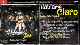 Estreno : Pacho & Cirilo Ft Luig 21+ - Hablame Claro ( Letra )