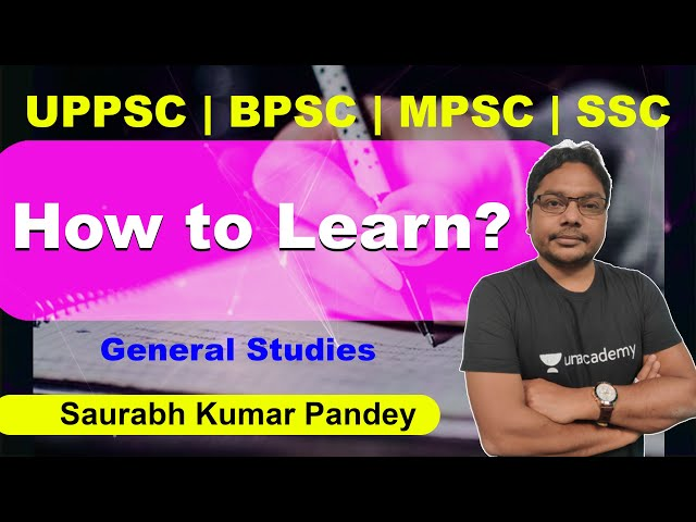How to Learn? | GS | Saurabh Kumar Pandey