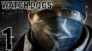 Let's Play Watch Dogs (PS3) Part 1 - ALL ABOARD THE HYPE TRAIN!