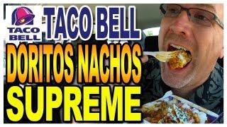Taco Bell - Doritos Nachos Supreme Revolution Review And Taste Test