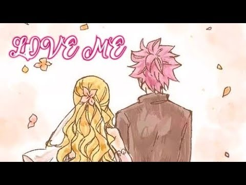 NaLu movie: L♡VE ME part 7
