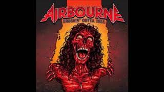 AIRBOURNE - It's Never Too Loud For Me