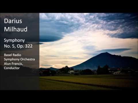 Darius Milhaud - Symphony No. 5, Op. 322