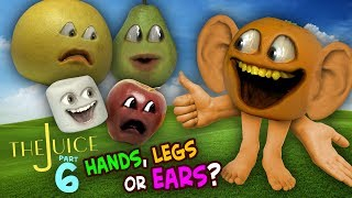 Annoying Orange - The Juice #6: Hands, Legs, Ears?!