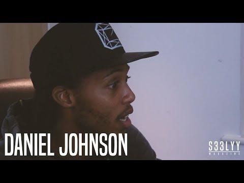 S33LYY MAG Interview: Daniel Johnson
