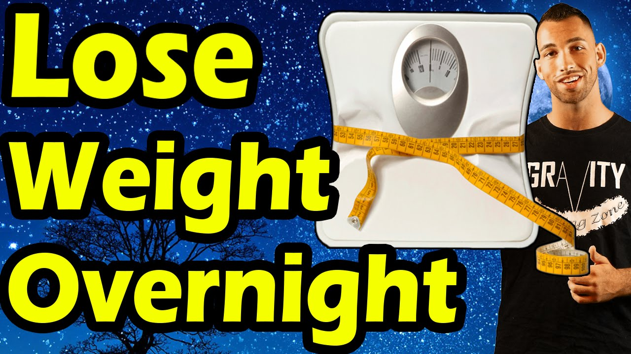 How to Lose Weight Overnight FAST in 24 Hours Can You Lose ...