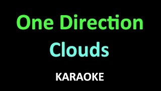 One Direction - Clouds (Karaoke - Lyrics)