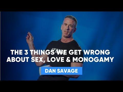 3 Things We Get Wrong About love   Dan Savage