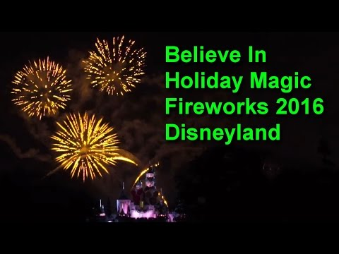 Download Disneyland Believe In Holiday Magic Fireworks Spectacular 2016 Full Show HD