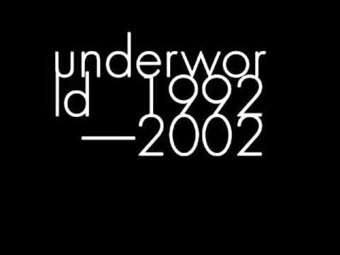 UNDERWORLD, Dark And Long Dark Train, 1994