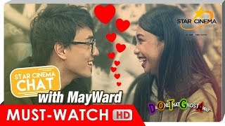 FULL HD | Star Cinema Chat with MayWard! | DOTGA
