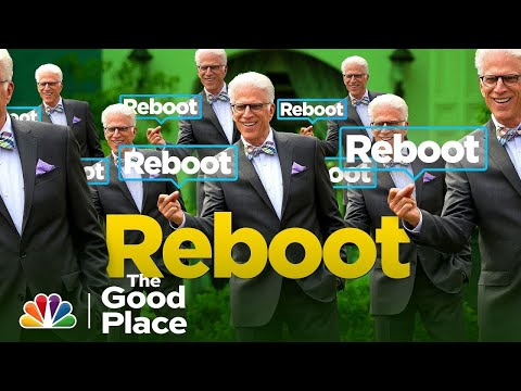Every Reboot Ever - The Good Place