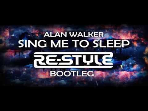 Alan Walker - Sing Me To Sleep (Re-Style Bootleg)