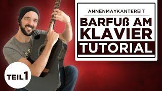 Barfuß am Klavier - AnnenMayKantereit - Gitarre lernen - Teil 1