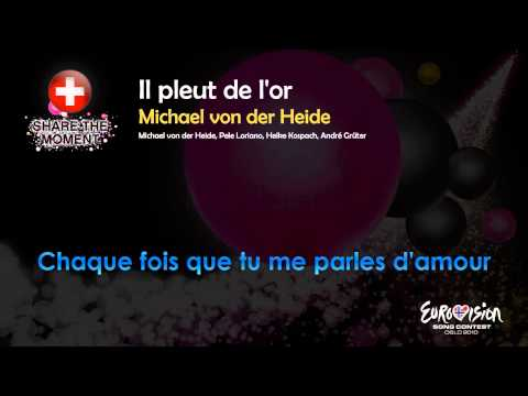 "Michael von der Heide - ""Il Pleut De L'or"" (Switzerland) - [Karaoke version]"