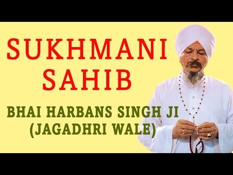 Bhai Harbans Singh Ji - Sukhmani Sahib