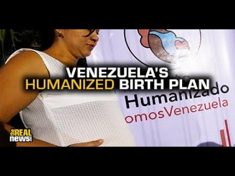 Venezuela's Revolutionary Humanized Birth Plan