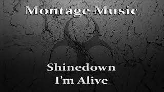 Shinedown - I'm Alive w/Lyrics