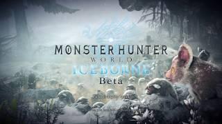 Monster Hunter World: Iceborne Beta | Beta Ps Plus 21-23/06/19 Beta Abierta