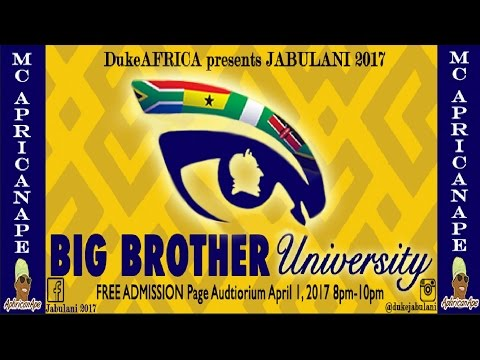 JABULANI 2017: Big Brother University (Part 1)