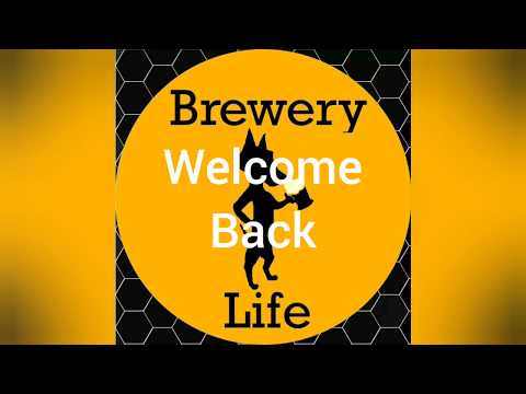 Welcome Back! BREWERYLIFE