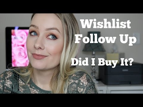 Wishlist Follow Up | Did I Ever Purchase?