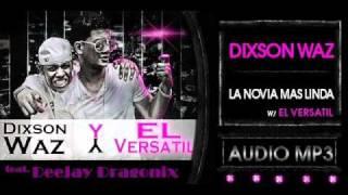 Dj Dragonix - la Novia mas Linda (Exclusive) 2011