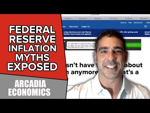 Federal Reserve Inflation Myths Exposed