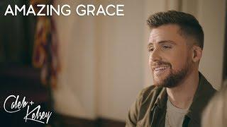 Amazing Grace | Caleb + Kelsey Cover