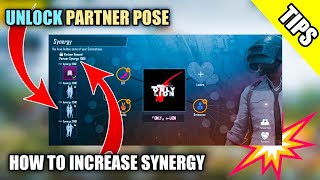 PUBG MOBILE - How To Increase Your Synergy🔥Unlock All Partner Pose😍New Tips And Tricks