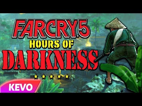 Far Cry 5 Hours of Darkness but I am the reason the war was lost
