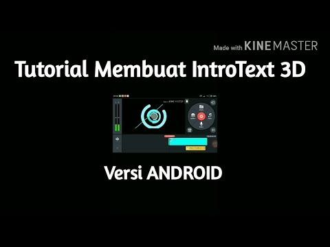 Tutorial membuat intro text 3D/Pembukaan di sebuah video seperti di YOUTUBE Versi ANDROID — TUTORIAL